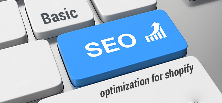 Basic SEO optimization for shopify