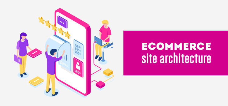 Ecommerce site architecture